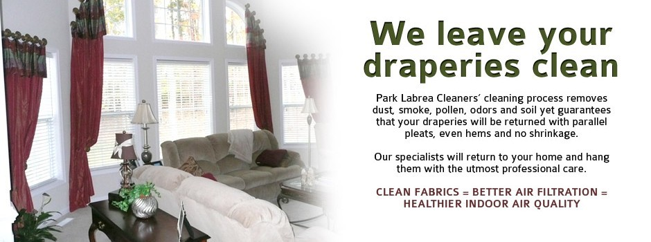 we leave your draperies clean